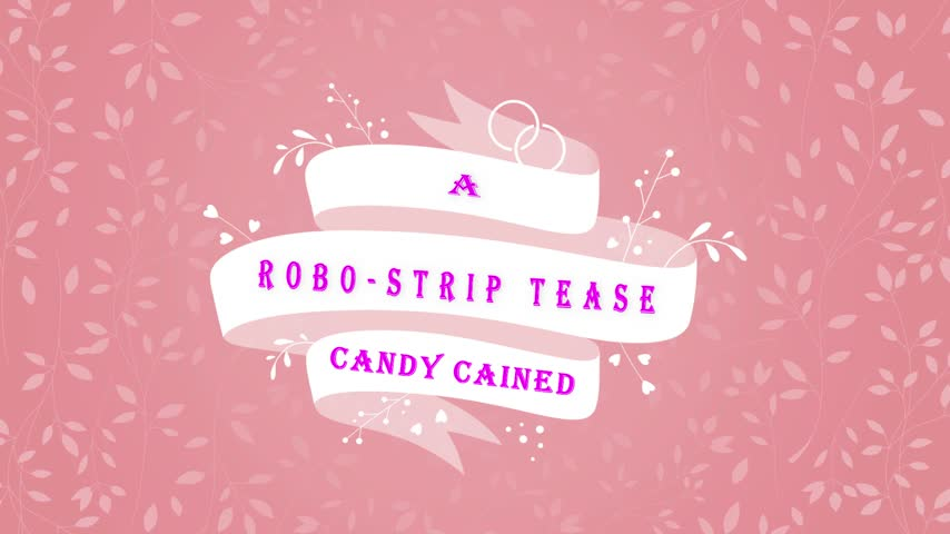 CandyCained'd vid