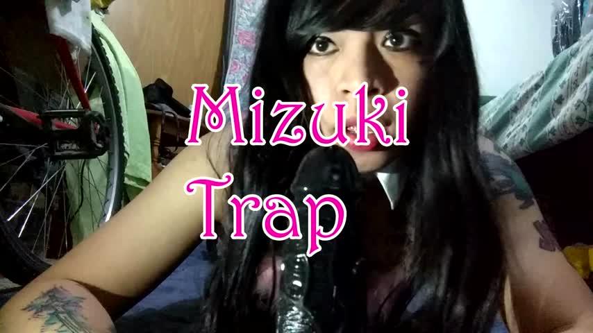 Mizuki_trap'd vid